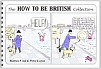 The How to be British Collection (Spiral Bound)