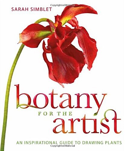 Botany for the Artist : An Inspirational Guide to Drawing Plants (Hardcover)