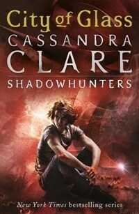 The Mortal Instruments 3: City of Glass (Paperback)