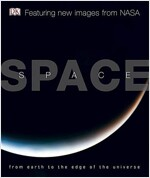 Space : From Earth to the Edge of the Universe (Hardcover)