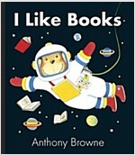I Like Books (Board Book)