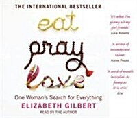 Eat, Pray, Love : One Womans Search for Everything (CD-Audio)