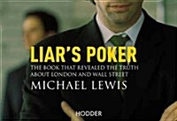 Liars Poker : From the author of the Big Short (Paperback)