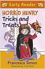 Horrid Henry Early Reader: Horrid Henry Tricks and Treats : Book 13 (Paperback)