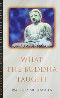 What the Buddha Taught (Paperback)