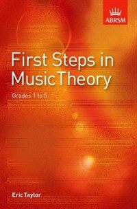 First Steps in Music Theory : Grades 1-5 (Sheet Music)
