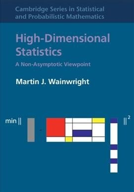 High-Dimensional Statistics : A Non-Asymptotic Viewpoint (Hardcover)