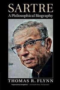 Sartre : A Philosophical Biography (Paperback)