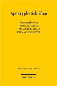 Apokryphe Schriften : Rezeption und Vergessen in der Wissenschaft vom Öffentlichen Recht