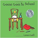 Goose Goes to School (book&CD) (Package)