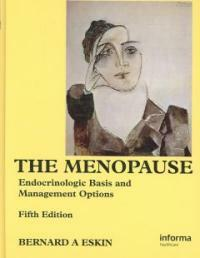 The menopause : endocrinologic basis and management options 5th ed