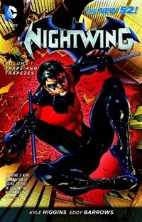 Nightwing Vol. 1: Traps and Trapezes (the New 52) (Paperback)