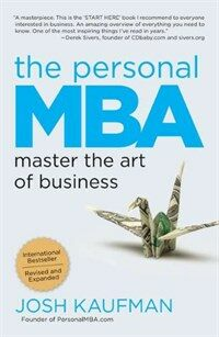 The Personal MBA: Master the Art of Business (Paperback, Revised, Expand)