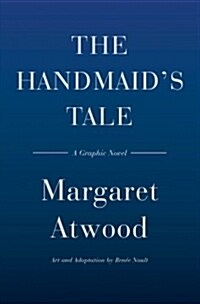 The Handmaids Tale (Graphic Novel) (Hardcover)