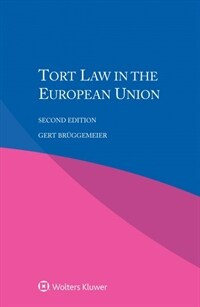 Tort law in the European Union / 2nd ed