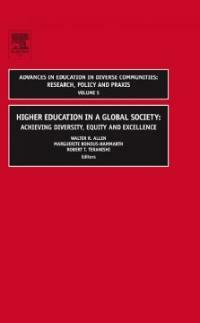 Higher education in a global society : achieving diversity, equity and excellence