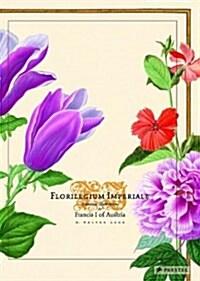 Florilegium Imperiale (Hardcover, SLP)