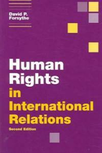 Human rights in international relations 2nd ed