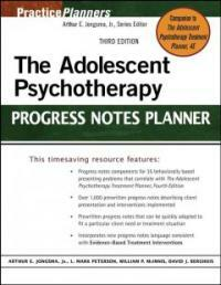 The adolescent psychotherapy progress notes planner 3rd ed