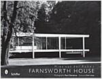 Mies Van Der Rohe's Farnsworth House (Hardcover)