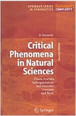 Critical Phenomena in Natural Sciences: Chaos, Fractals, Selforganization and Disorder: Concepts and Tools (Paperback, 2, 2003. 2nd Print)