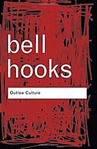 Outlaw Culture : Resisting Representations (Paperback)