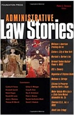 Administrative Law Stories (Paperback, 1st)