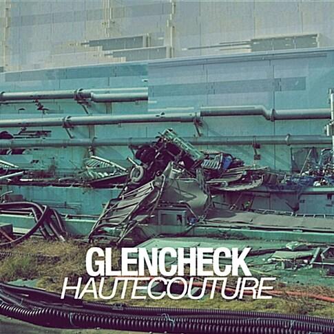 글렌 체크 - 1집 Haute Couture [재발매]