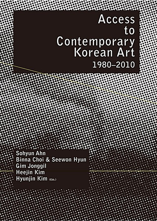 Access to Contemporary Korean Art 1980-2010