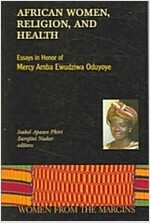 African Women, Religion, And Health (Paperback)