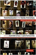 Transitional Justice in the Twenty-First Century : Beyond Truth versus Justice (Paperback)