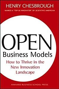 [중고] Open Business Models: How to Thrive in the New Innovation Landscape (Hardcover)