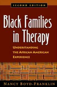 Black families in therapy : understanding the African American experience 2nd ed, paperback ed. 2006