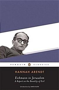 Eichmann in Jerusalem (Paperback)