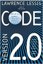 Code: And Other Laws of Cyberspace, Version 2.0 (Paperback, 2, Revised)
