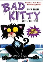 Bad Kitty's Very Bad Boxed Set (#1): Bad Kitty Gets a Bath, Happy Birthday, Bad Kitty, Bad Kitty Vs Uncle Murray - With Free Poster! (Boxed Set)