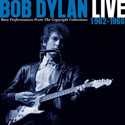 Bob Dylan - Live 1962-1966 : Rare Performances From The Copyright Collections [2CD]