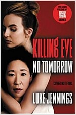 Killing Eve: No Tomorrow (Paperback)