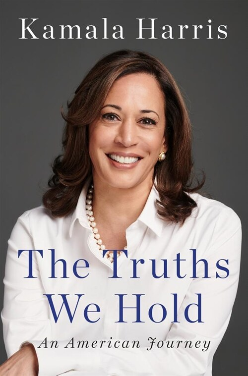 The Truths We Hold: An American Journey (Hardcover)