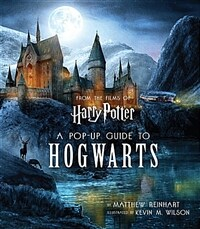 Harry Potter: A Pop-Up Guide to Hogwarts (Hardcover, 영국판)