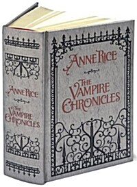 The Vampire Chronicles: Interview with a Vampire, The Vampire Lestat, and The Queen of the Damned (Hardcover)