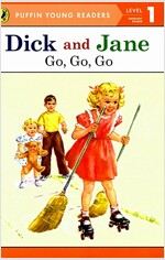 Dick and Jane: Go, Go, Go (Paperback)