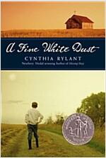 A Fine White Dust (Paperback)