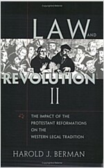 Law and Revolution, II: The Impact of the Protestant Reformations on the Western Legal Tradition (Paperback)
