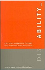 Critical Disability Theory: Essays in Philosophy, Politics, Policy, and Law (Paperback)