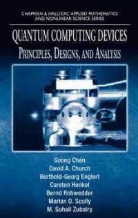 Quantum computing devices : principles, designs, and analysis