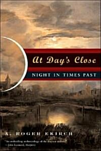 At Days Close: Night in Times Past (Paperback)
