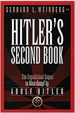 Hitler's Second Book: The Unpublished Sequel to Mein Kampf (Paperback)