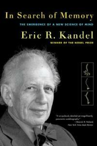 In Search of Memory: The Emergence of a New Science of Mind (Paperback)