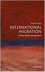 International Migration: A Very Short Introduction (Paperback)